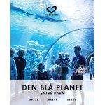 Oplevelsesgave - Den Blå Planet, Entré Barn