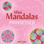 Mini Mandalas Prinsesser, malebog