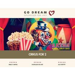Go Dream Oplevelsesgave - Cirkus for 2